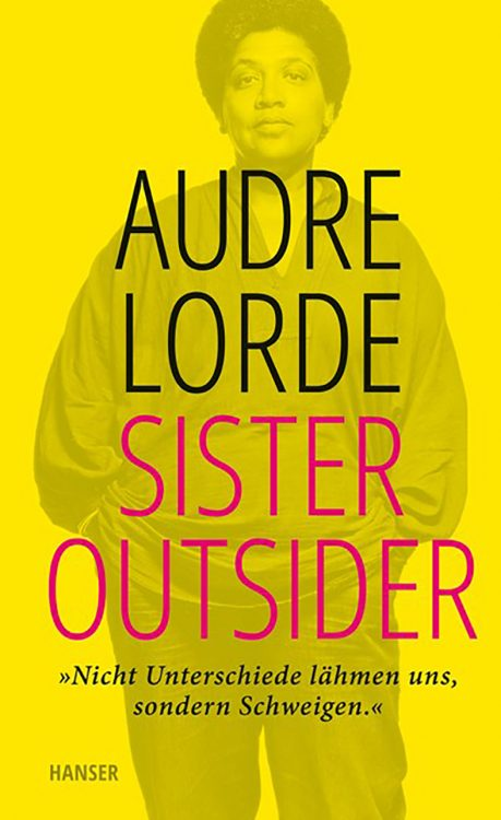 »Sister Outsider« – Audre Lorde