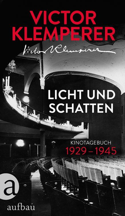 Victor Klemperer: »Licht und Schatten«