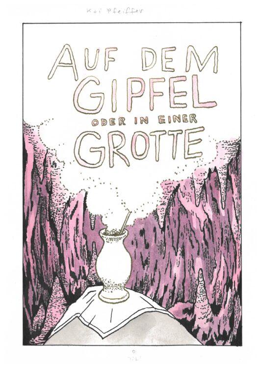 Kai Pfeiffer: »Auf dem Gipfel oder in einer Grotte«