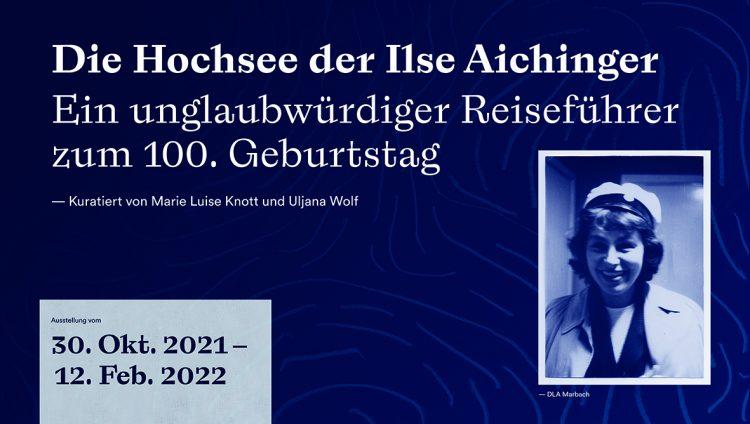 Die Hochsee der Ilse Aichinger – Ausstellung