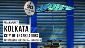 Anja Kapunkt: Kolkata – City of Translators