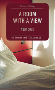 Teju Cole: »A Room with a View«