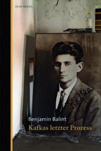 »Kafkas letzter Prozess«