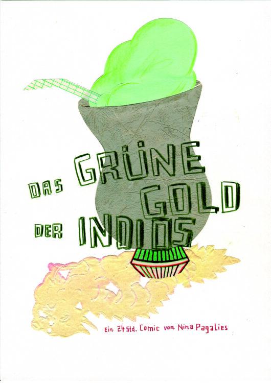 Nina Pagalies: »Das grüne Gold der Indios«
