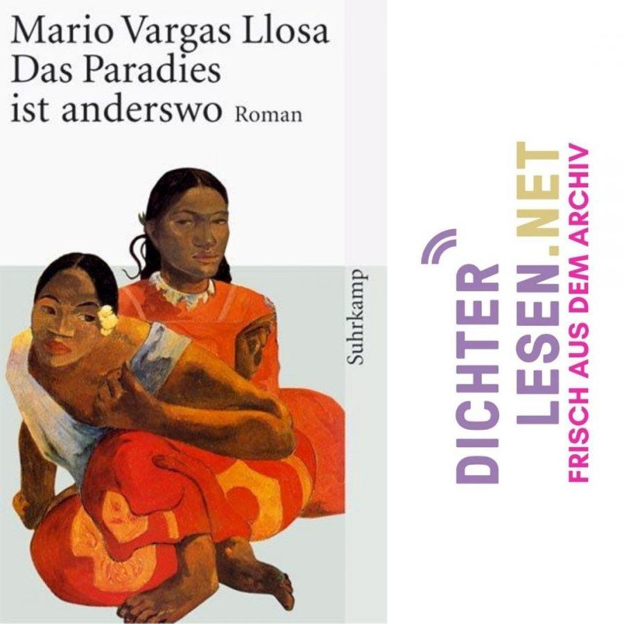Mario Vargas Llosa - »Das Paradies ist anderswo« © Suhrkamp