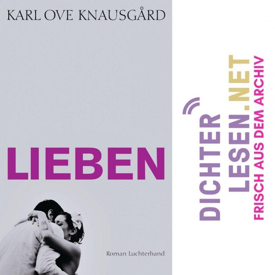 arl Ove Knausgård - »Lieben« © Luchterhand