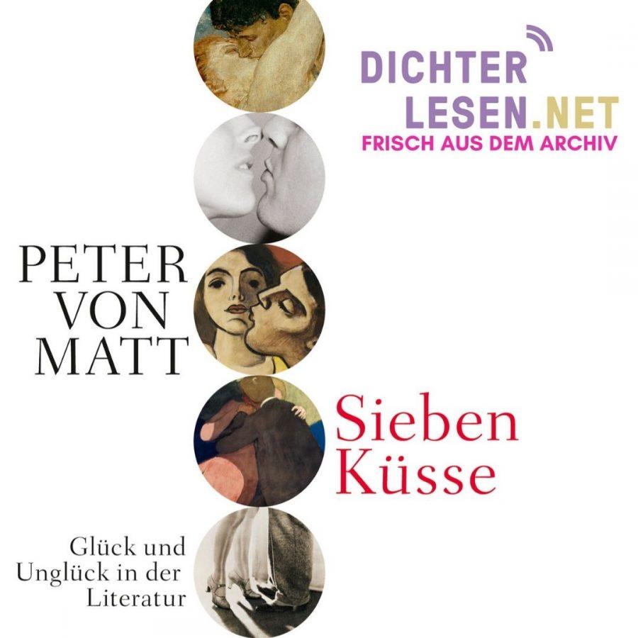 Sieben Küsse. Glück und Unglück in der Literatur © Hanser
