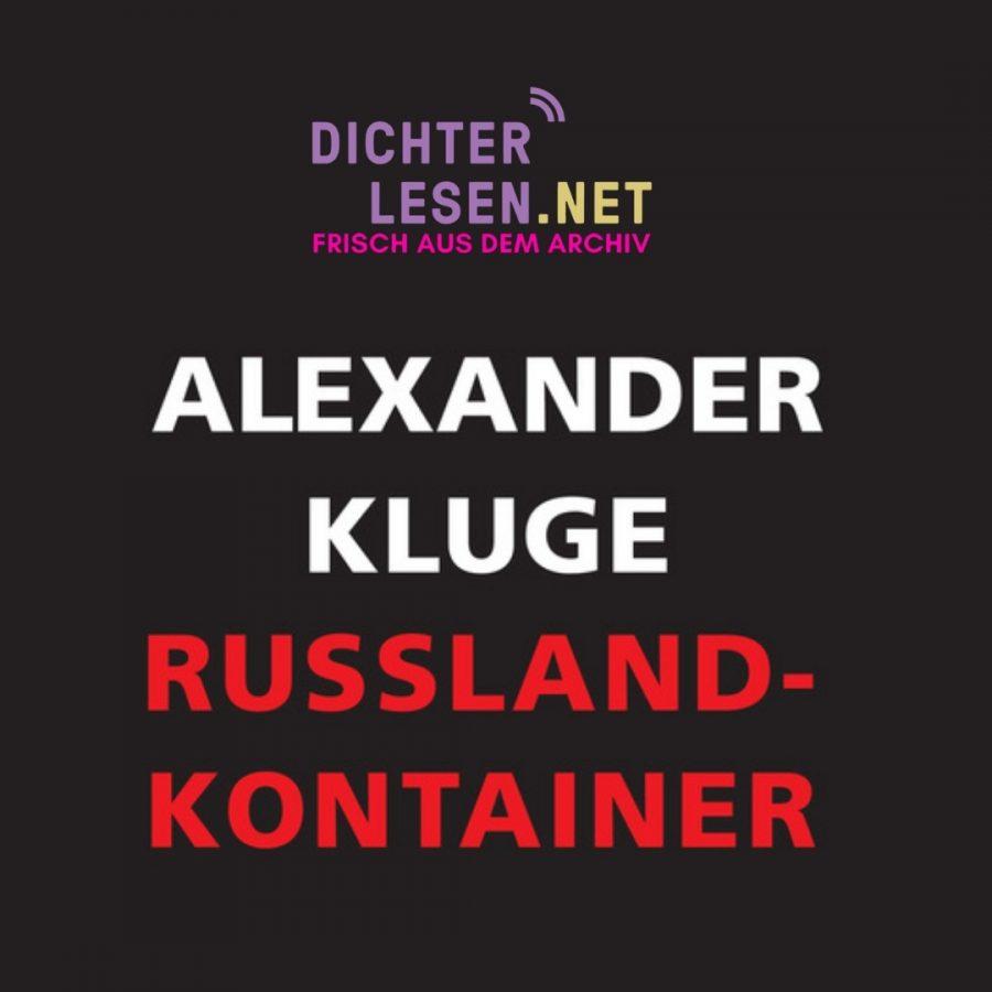 Alexander Kluge »Russland-Kontainer« © Suhrkamp