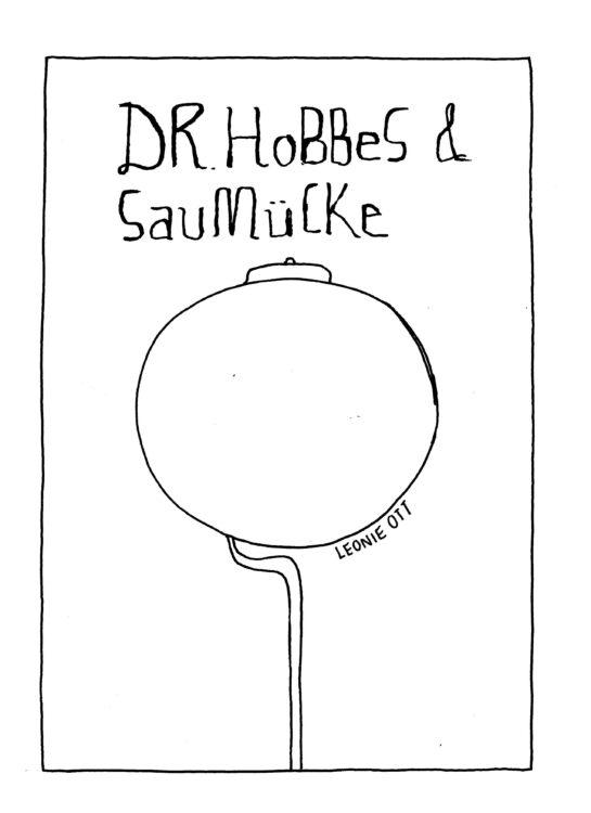 Leonie Ott: »Dr. Hobbes & Saumücke«