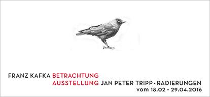 Jan Peter Tripp: »Franz Kafka: Betrachtung«