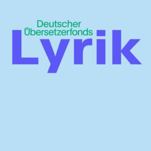 Lyrikübersetzungsseminar in München