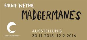 Birgit Weyhe: »Madgermanes«