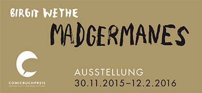 Birgit Weyhe: »Madgermanes«