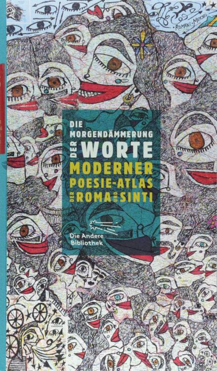 Die Morgendämmerung der Worte: Moderner Poesie-Atlas der Roma und Sinti