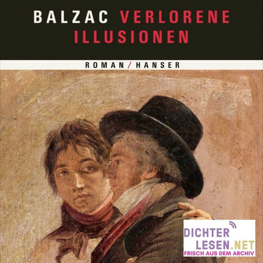 """dichterlesen 14 Auf Wiedervorlage - Balzac """"Verlorene Illusionen"""""""