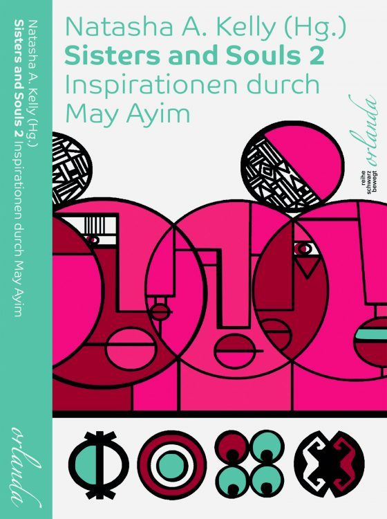 Sisters und Souls 2. Inspirationen durch May Ayim